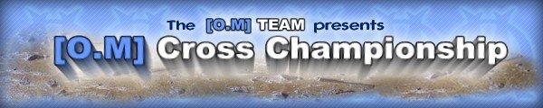 [O.M] Cross Championship
